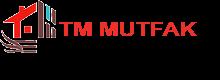 TM MUTFAK DEKORASYON